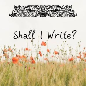 shall I write_